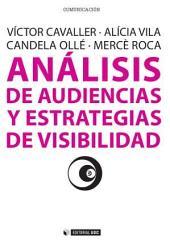 Análisis de audiencias y estrategias de visibilidad