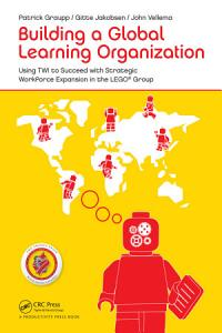 Building a Global Learning Organization PDF
