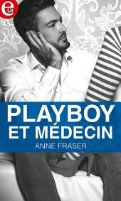 Playboy et médecin