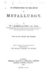 An Introduction to the Study of Metallurgy