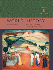 World History, Volume II: Since 1500: Edition 7