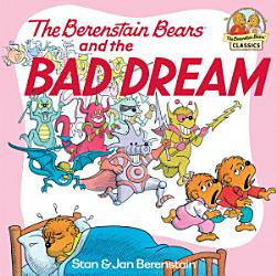 The Berenstain Bears and the Bad Dream PDF