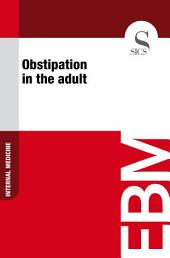 Obstipation in the adult