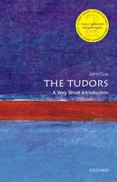 The Tudors: A Very Short Introduction: Edition 2