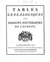 Tables généalogiques des maison souveraines de l'Europe [Koch]