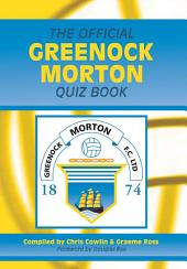 The Official Greenock Morton Quiz Book
