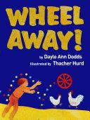 Wheel Away!