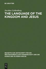 The Language Of The Kingdom And Jesus