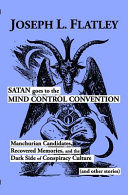 Satan Goes to the Mind Control Convention