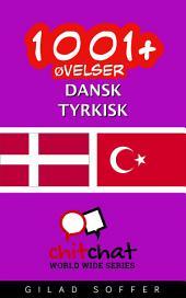 1001+ Øvelser dansk - tyrkisk