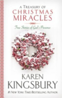 A Treasury of Christmas Miracles True Stories of God's Presence