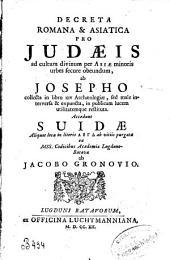 Decreta romana & asiatica pro Judaeis ad cultum divinum per Asiae minores urbes secure obeundum