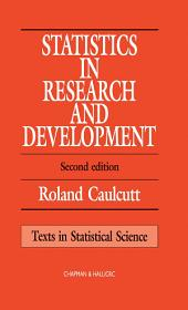 Statistics in Research and Development, Second Edition: Edition 2