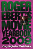 Roger Ebert s Movie Yearbook 2009 PDF