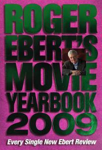 Roger Ebert s Movie Yearbook 2009 PDF