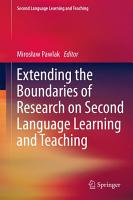 Extending the Boundaries of Research on Second Language Learning and Teaching PDF