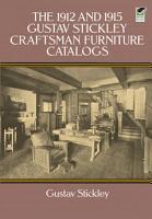 The 1912 and 1915 Gustav Stickley Craftsman Furniture Catalogs PDF