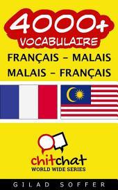 4000+ Français - Malais Malais - Français Vocabulaire