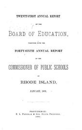 Annual Report of the Board of Education: Volume 21