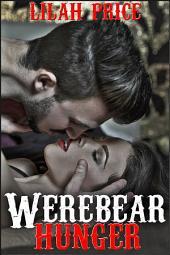 Werebear Hunger (Paranormal Werebear Shifter BBW Erotic Romance)