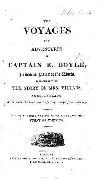 The Voyages and Adventures of Captain Robert Boyle ... The eighth edition