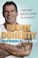 Hard Knocks & Soft Spots