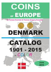 Coins of DENMARK 1901-2015 (June): Coins of Europe Catalog 1901-2015