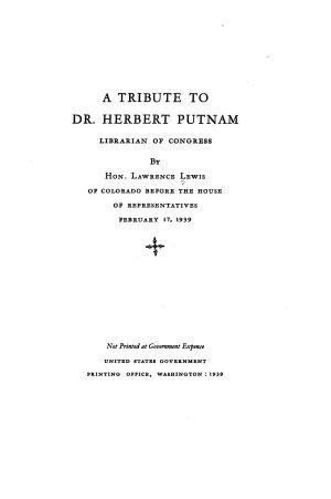 A Tribute to Dr. Herbert Putnam