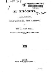 El hipócrita: comedia de Molière, puesta en tres actos, en prosa y acomodada a la escena española