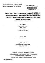 Endurance Tests of Rolling Contact Bearings of Conventional and High Temperature Steels Under Conditions Simulating Aircraft Gas Turbine Applications