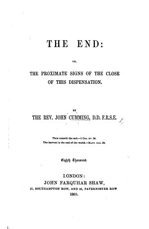 The End  or  the Proximate signs of the close of this dispensation