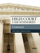 High Court Case Summaries on Contracts, Keyed to Dawson, 10th: Edition 10