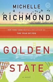 Golden State: A Novel
