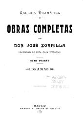 Obras completas de don José Zorrilla: Dramas