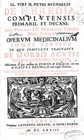 In quo complete tractatur de morbis acutis totius corporis humani