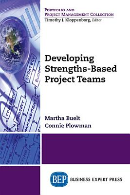 Developing Strengths Based Project Teams