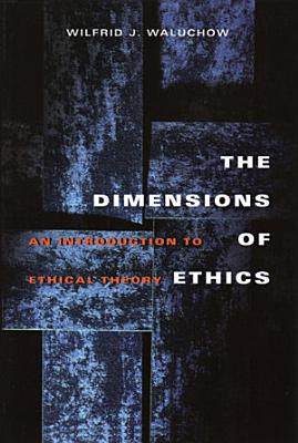 The Dimensions of Ethics PDF
