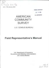 American Community Survey, U.S. Census Bureau: Field Representative's Manual, Volume 3