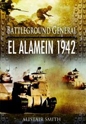 Battlefield General: El Alamein 1942