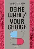 Deine Wahl   Your Choice   Zweisprachiges E Book Deutsch   Englisch PDF