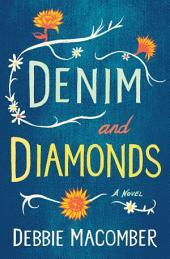 Denim and Diamonds: A Novel