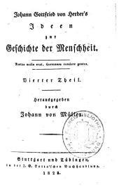 Saemmtliche Werke: Zur Philosophie und Geschichte : Th. 7, Ideen zur Geschichte der Menschheit ; Th. 4, Volume 3, Issue 7