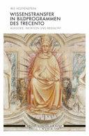 Wissenstransfer in Bildprogrammen des Trecento PDF