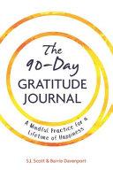 The 90 Day Gratitude Journal