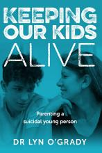 Keeping Our Kids Alive PDF