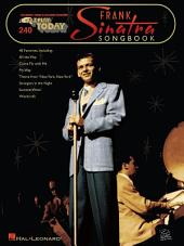 Frank Sinatra (Songbook): E-Z Play Today, Volume 240