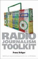 The Radio Journalism Toolkit