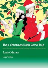 Their Christmas Wish Come True: Harlequin Comics