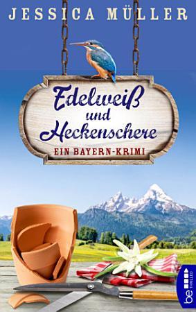 Edelwei   und Heckenschere PDF