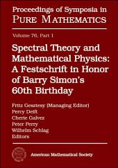 Spectral Theory and Mathematical Physics: Quantum field theory, statistical mechanics, and nonrelativistic quantum systems